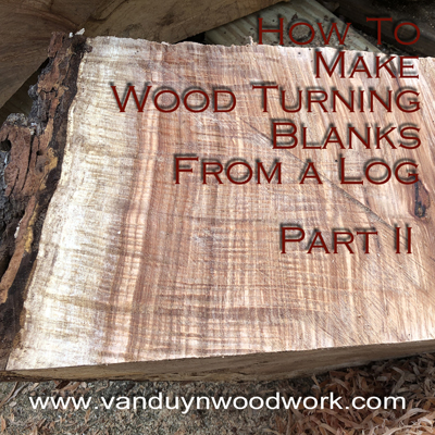 cutting wood turning blanks from a log part 2