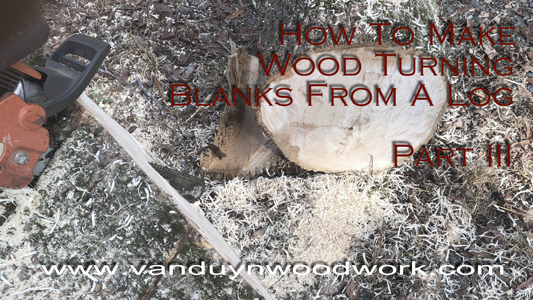 cutting wood turning blanks from a log part 3